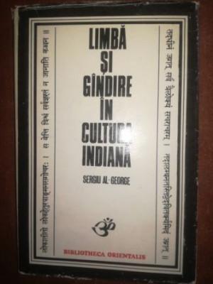 Limba si gandire in cultura indiana- Sergiu Al. George foto