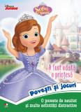 Disney. Sofia Întâi. A fost odată o prințesă. Povești și jocuri