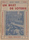 Verne, J. - UN BILET DE LOTERIE, ed. Cugetarea, Bucuresti, 1942