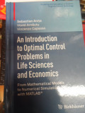 An Introduction To Optimal Control In Life Sciences And Econo - Sebastian Anita , Viorel Arnautu, Vincenzo Capasso,549152