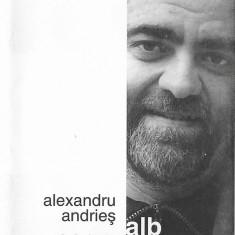 Caseta Alexandru Andrieș – Alb Negru, originala