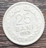 (MR43) MONEDA ROMANIA - 25 BANI 1953, REPUBLICA POPULARA ROMANA, MAI RARA
