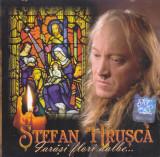 CD Colinde: Stefan Hrusca - Iarasi flori dalbe ( 2005, original, stare f.buna )