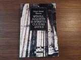 SFANTUL AUGUSTIN SI SFARSITUL CULTURII ANTICE - Henri-Irenee Marrou, Humanitas