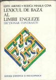 Lexicul de baza al limbii engleze. Dictionar contrastiv - Edith Iarovici 1979