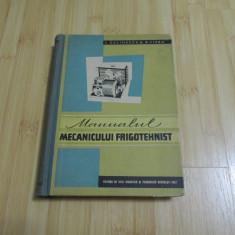 I. CULINESCU--MANUALUL MECANICULUI FRIGOTEHNIST - 1962