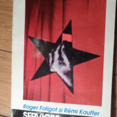 Serviciul Secret Chinez - Roger Faligot Remi Kauffer ,530786