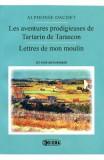 Les aventures prodigieuses de tartarin de tarascon, lettres de mon moulin - Alphonse Daudet - France