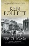 O avere periculoasa, Ken Follett