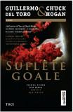 Suflete goale | Chuck Hogan, Guillermo del Toro