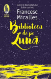 Biblioteca de pe luna - Francesc Miralles