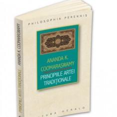 Principiile Artei Traditionale - Ananda Kentish Coomaraswamy