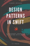 Design Patterns in Swift: A Different Approach to Coding with Swift