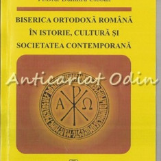 Cumpara ieftin Biserica Ortodoxa Romana In Istorie, Cultura Si Societatea Contemporana