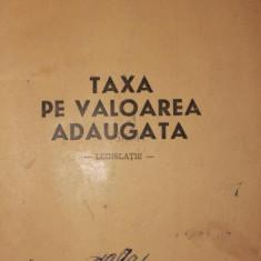 TAXA PE VALOAREA ADAUGATA - LEGISLATIE - - MINISTERUL FINANTELOR