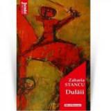 Dulaii - Zaharia Stancu