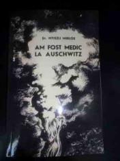 Am Fost Medic La Auschwitz - Dr. Nyiszli Miklos ,546104 foto