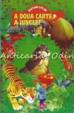 Cumpara ieftin A Doua Carte A Junglei - Rudyard Kipling
