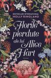 Florile pierdute ale lui Alice Hart