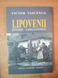 LIPOVENII. STUDII LINGVISTICE de VICTOR VASCENCO 2003