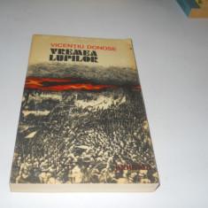 Vremea lupilor- Vicentiu Donose, roman istoric, Carte Noua,1980