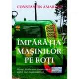 Imparatia masinilor pe roti - Constantin Amaritei
