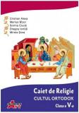 Caiet de Religie. Cultul ortodox. Clasa a V-a