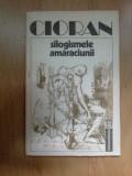 d9 SILOGISMELE AMARACIUNII - CIORAN