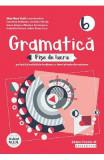 Gramatica. Fise de lucru - Clasa 6 - Eliza-Mara Trofin, Luminita Ardelean