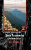 Harta fenomenelor paranormale din Romania/Dan Silviu Boerescu, Integral