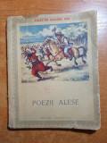 Poezii alese - colectia ogoare noi - 1954 - cosbuc,vlahuta,eminescu,alecsandri