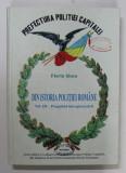 DIN ISTORIA POLITIEI ROMANE , PREGATIND INTREGIREA TARII , VOLUMUL III de FLORIN N. SINCA , 2009