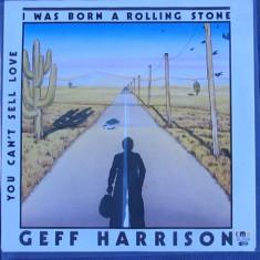 "Geff Harrison - I Was Born A Rolling Stone (1985, CMR) disc vinil single 7"""