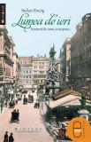 în format pdf   Lumea de ieri. Amintirile unui european. Stefan Zweig   ebook
