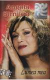Caseta Angela Similea – Lumea Mea, originala, holograma
