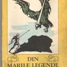 Din marile legende ale lumii Al. Mitru Ed. Ion Creanga, 1987