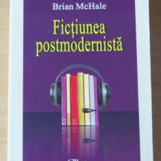 Fictiunea postmodernista  / Brian McHale