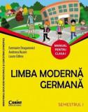 Limba germana. Manual pentru clasa I (sem. I)/Evemarie Draganovici, Andreea Rusen, Laura Udrea, Corint