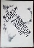STEFAN BACIU-POEMELE POETULUI SINGUR,1980/DEDICATIE/DESENE JANCO/DOBRIAN/CUGLER+