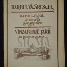 """PROGRAM TEATRU, """" IORDACHE GOLESCU - BARBU VACARESCUL, VANZATORUL TARII """" 1982"""