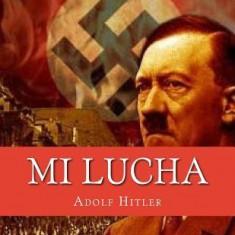 Mi Lucha (Mein Kampf) (Spanish Edition)