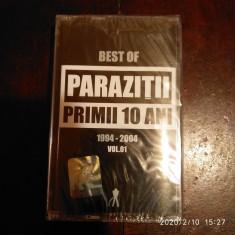 -Y- CASETA AUDIO PARAZITII 10 ANI VOL 1 - SIGILATA !