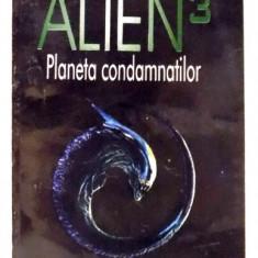 ALIEN 3 - PLANETA CONDAMNATILOR de ALAN DEAN FOSTER , 1979