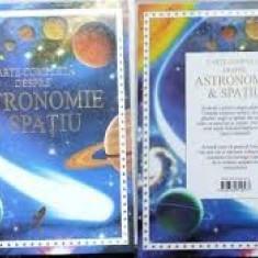 Cartea completa despre astronomie&spatiu