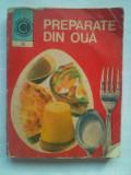 (C430) VALERIA PETRESCU - PREPARATE DIN OUA