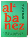 """""""GHID DE CONVERSATIE ROMAN-ALBANEZ"""", Luan Topciu, 2018, Teora"""