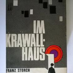 Franz Storch - Im Krawall-Haus