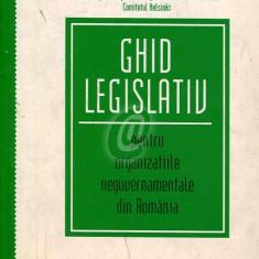 Ghid legislativ pentru organizatiile neguvernamentale din Romania