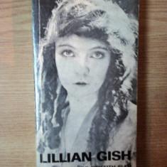 FILMELE , DOMNUL GRIFFITH SI EU de LILLIAN GISH , 1973