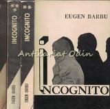 Incognito I-IV - Eugen Barbu